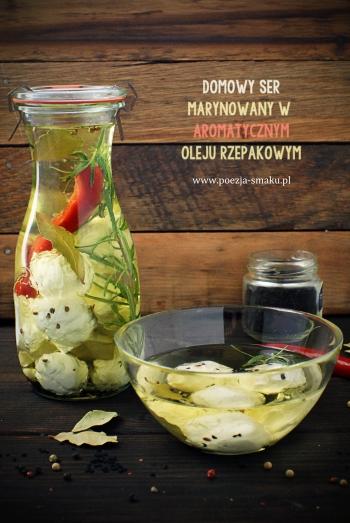 Domowy ser marynowany w aromatycznym oleju rzepakowym