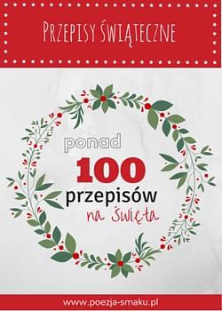 Przepisy na Święta Bożego Narodzenia